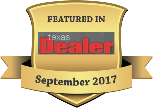 FEATURED IN Plaque Texas Dealer Sept-2017